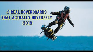 ✪ AMAZING HoverBoards: 5 Real HoverBoards That Actually Hover (Fly) 2018