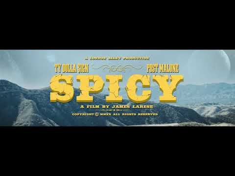 Ty Dolla $ign - Spicy (feat. Post Malone)