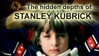 Introduction To The Hidden Depths Of Stanley Kubrick's Filmography