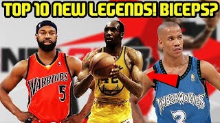TOP 10 NEW LEGENDS IN NBA 2K18! NO WAY THEY ADDED A NEW BICEPS?!