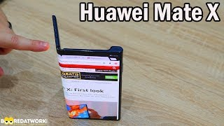 Huawei Mate X: We Touched it & it's Good!