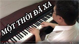 Một Thời Đã Xa - Piano Cover by Quốc Đạt Pianist