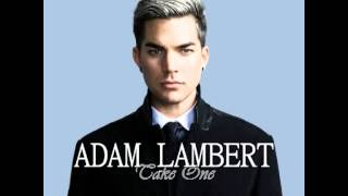 Adam Lambert - Take One (Full Album) HD