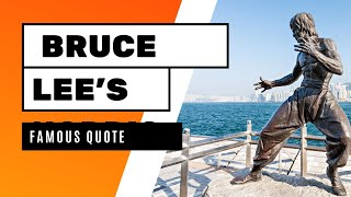Bruce Lee's Famous Quote helped me to Focus on 1 thing