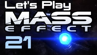 Let's Play Mass Effect Part - 21