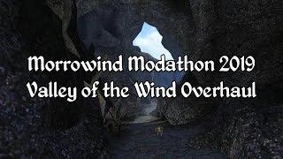 Morrowind Modathon 2019 - Valley of the Wind Overhaul