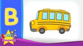 B Phonics Song - Thư B - bài hát Alphabet | Tìm hiểu âm học cho trẻ em