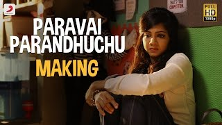 Paravai Parandhuchu - Making Video - Kadhalum Kadanthu Pogum