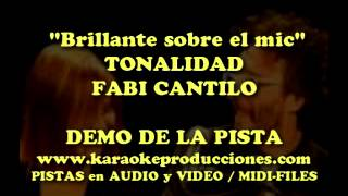 Brillante sobre el mic (Tonalidad Fabiana Cantilo) DEMO PISTA KARAOKE INSTRUMENTAL