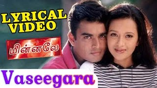 Vaseegara | Harris Jayaraj | Goutham Menon | Minnale   வசீகரா | Tamil Lyrical HD Video