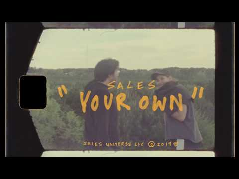 SALES - Your Own (Official Music Video)