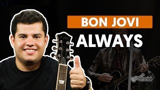 Always - Bon Jovi (aula de guitarra)
