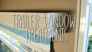 Travel Trailer Remodel, Part 14: Window Treatments