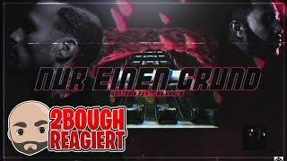 2Bough Reagiert: Kontra K Feat. Jah Khalib   Nur Ein Grund