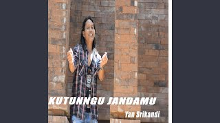 Download lagu Kutunggu Jandamu Yan Srikandi Mp3
