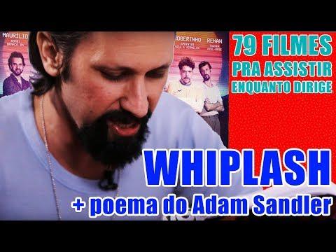WHIPLASH + POEMA DO ADAM SANDLER
