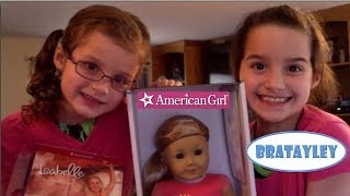 American Girl Doll of the Year 2014 | Unboxing Isabelle | Bratayley