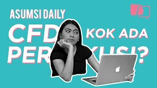 CFD Kok Ada Persekusi? - Asumsi Daily