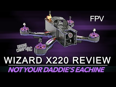 eachine-wizard-x220--fpv-racer-review--flight-test