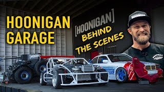 Hoonigan Garage - Behind The Scenes