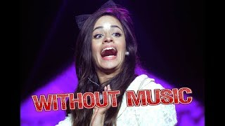 Camila Cabello - Without Music - Havana