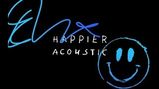 Ed Sheeran   Happier (Acoustic)