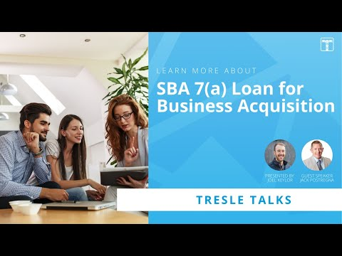 SBA 7(a) Loan for Business Acquisition