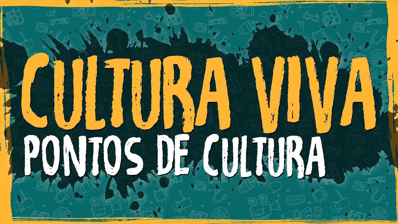 Pontos de Cultura – Histórico