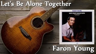 Faron Young - Let's Be Alone Together