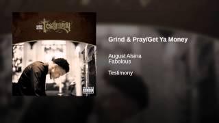 Grind & Pray/Get Ya Money