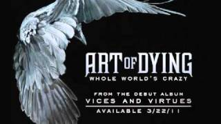 Art Of Dying - Whole World's Crazy [Audio]