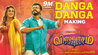 Danga Danga Making Video | Viswasam Songs | Ajith Kumar, Nayanthara | D.Imman | Siva