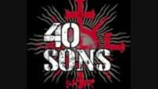 40 Sons - Weight of the World