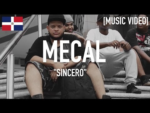 Mecal - Sincero [ Music Video ]