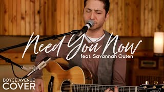 Need You Now - Lady Antebellum (Boyce Avenue feat. Savannah Outen acoustic cover) on Spotify & Apple