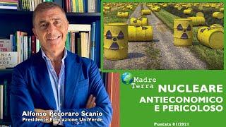 Madre Terra – 01/2021 – Nucleare. Antieconomico e pericoloso