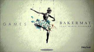 "Video thumbnail of ""Bakermat feat. Marie Plassard - Games"""