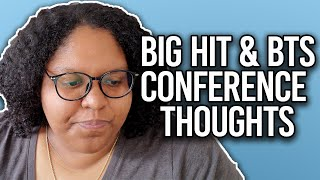 My Thoughts on BTS & Big Hit Conferences 2020