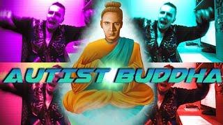 Autist Buddha - ΛƎ Music Video Λᗒ (Angry Foreigner Remix)