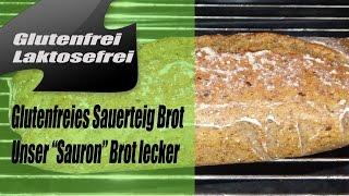 Glutenfreies Sauerteigbrot - Sauron - Unser Lieblingsbrot - Natürlich gluten- und laktosefrei