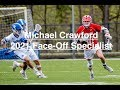 Michael Crawford | 2021 FOGO (Face-Off Specialist)| Spring 2019 Lacrosse Highlights
