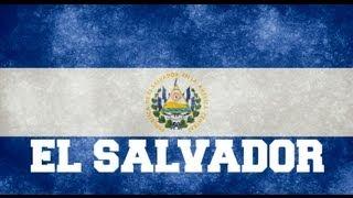 ♫ El Salvador National Anthem ♫