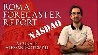 Roma Forecaster Report - Previsione NASDAQ