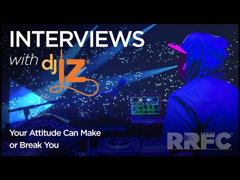 DJ IZ: Your Attitude Can Make Or Break You