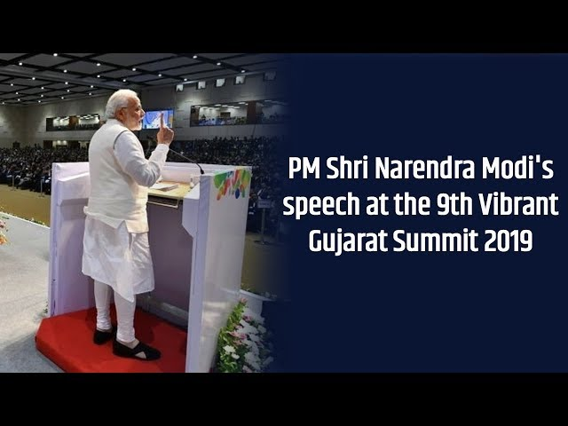 WATCH : PM Modi's speech at the 9th Vibrant Gujarat Summit 2019
