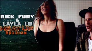 FNB TV | Rick Fury & Layla Lu | Heat Up Session