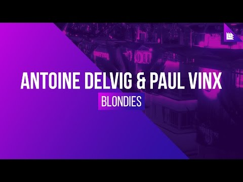 Antoine Delvig & Paul Vinx - Blondies