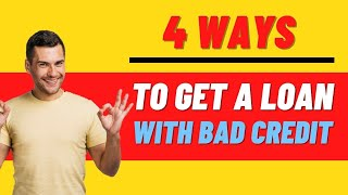 🤑 4 Ways to Get a Personal Loan With Bad Credit - 2019