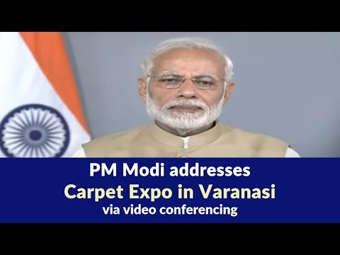 PM Modi addresses Carpet Expo via video conferencing