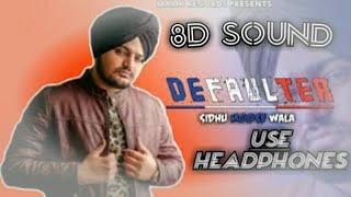 DEFAULTER (8D Sound) |R Nait & Gurlez Akhtar |ft Smile'Records